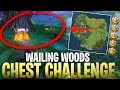 Wailing Woods Chest Challenge! All & Chests in One Stream! (Fortnite Gameplay)