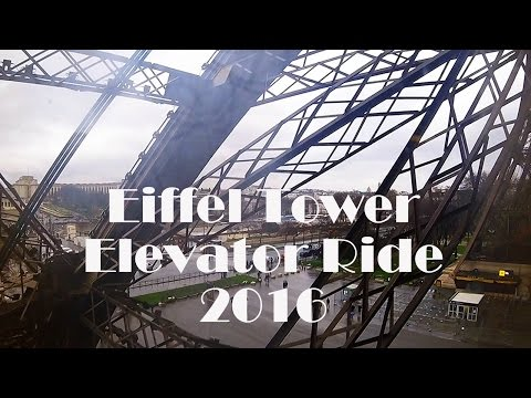 Ground Up Eiffel Tower Elevator Ride in 120+ Seconds - GoPro Hero4 Session