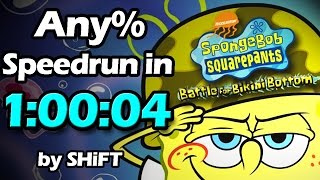 (World Record) SpongeBob SquarePants: Battle for Bikini Bottom Any% Speedrun in 1:00:04
