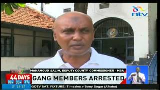 5 gang members arrested in Mombasa Old Town