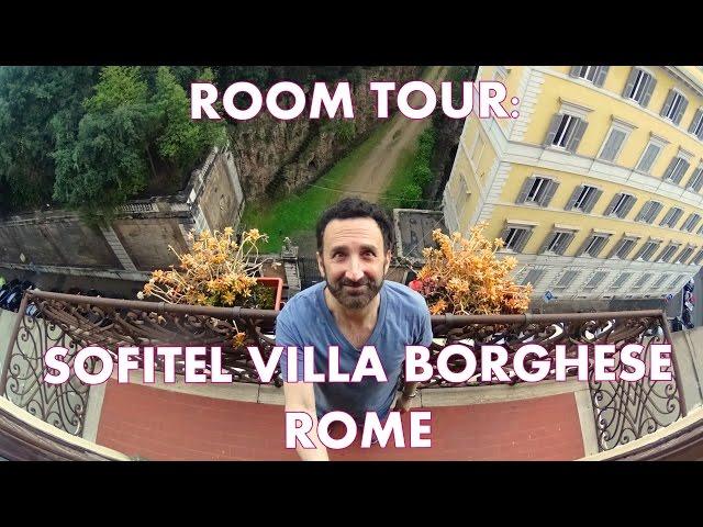 Room Tour: Sofitel Rome Villa Borghese