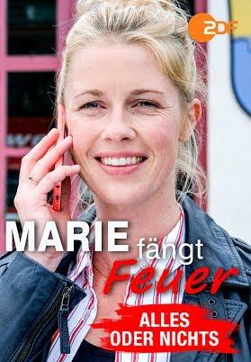 Marie Fängt Feuer Alles Oder Nichts