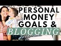 Storytime: Our Financial Goals & The Formula I Use to Sell More Products Blogging