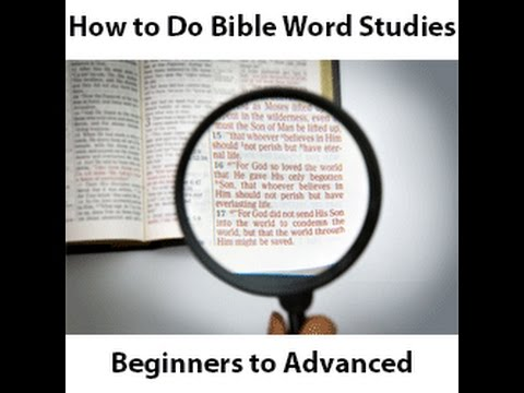 How To Do Bible Word Studies: Beginners To Advanced (Sneak Preview)