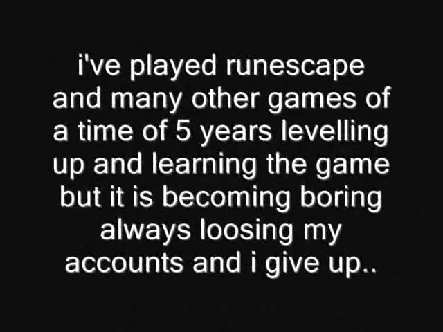runescape..the end.