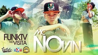 Mc Novin - Funk TV Visita ( Completo Oficial )
