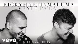 Ricky Martin - Vente Pa' Ca ft. Maluma (Urban Remix) [Cover Audio]