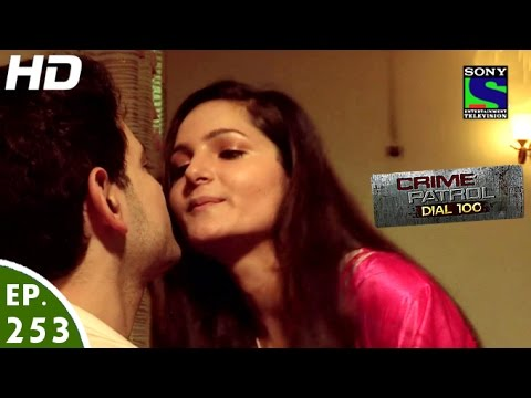 Crime Patrol Dial 100 - क्राइम पेट्रोल - Berehem - Episode 253 - 6th October, 2016
