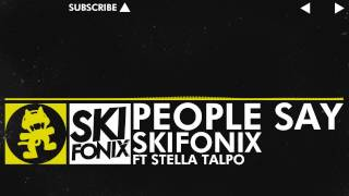 [Electro] - Skifonix - People Say (feat. Stella Talpo) [Monstercat Release]