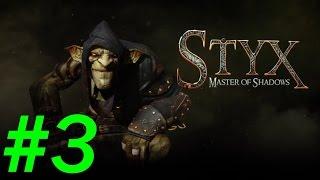 Прохождение Styx:Master of Shadows - Часть 3 [Дорога к посольству] By Vlad