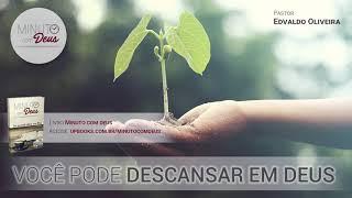 VOCÊ PODE DESCANSAR EM DEUS - Minuto com Deus
