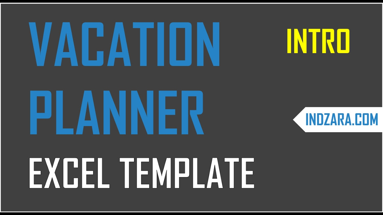 team vacation planner excel template features benefits youtube