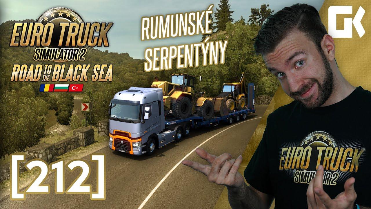 ROAD TO THE BLACK SEA DLC! ANEB RUMUNSKÉ SERPENTÝNY! | Euro Truck Simulator 2 #212