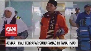 Video Jemaah Haji Terpapar Suhu Panas di Tanah Suci download MP3, 3GP, MP4, WEBM, AVI, FLV November 2018