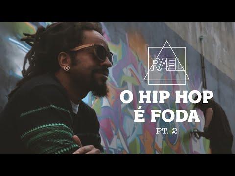O Hip Hop É Foda parte 2 - Rael part. Emicida, Marechal, KL Jay e Fernandinho Beat Box
