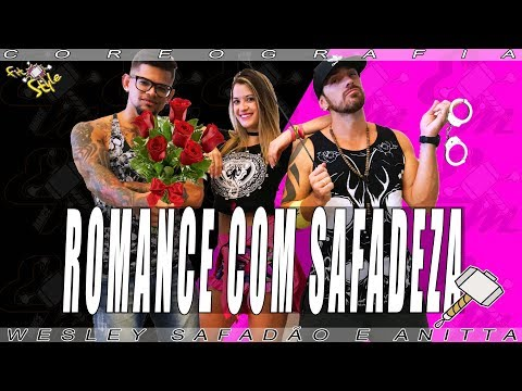 Romance com Safadeza - Wesley Safadão e Anitta - Coreografia Equipe Marreta 2018