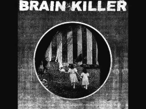 BRAIN KILLER - Every Actual State Is Corrupt [FULL ALBUM]
