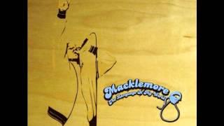 Macklemore - Bush Song