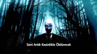 Slenderman Song (Şarkısı) Türkçe Çeviri