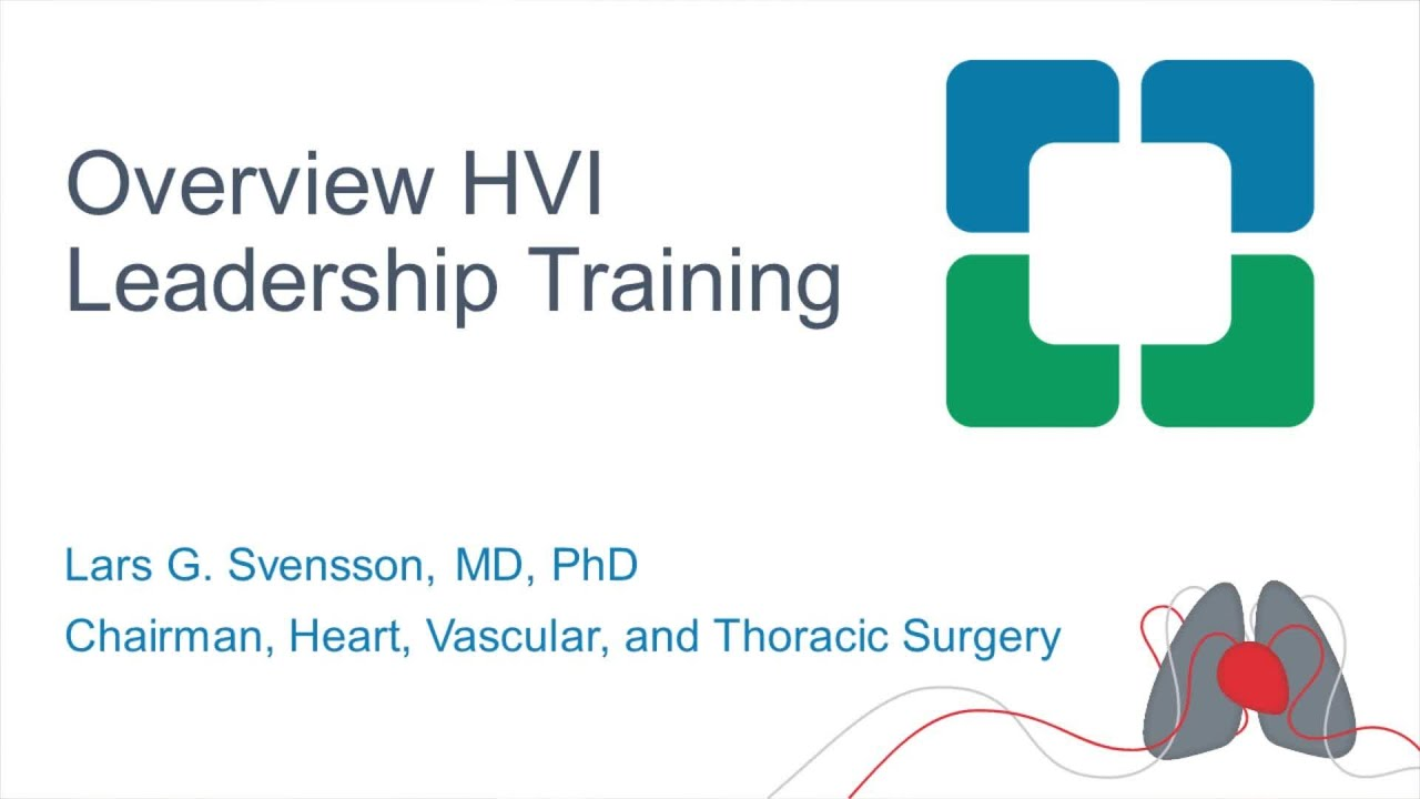 HVTI Leadership Overview | Lars Svensson, MD, PhD
