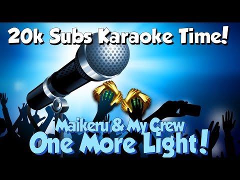 Maikeru & My Crew - One More Light [Tunescape 3] (Linkin Park Karaoke) 20,000 Subs!