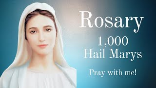 Praying the Rosary of the 1000 Hail Mary's