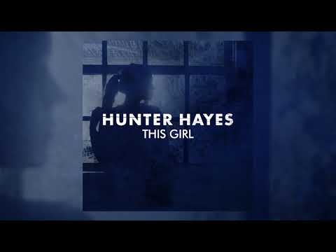 "Hunter Hayes - ""This Girl"" (Audio Video)"