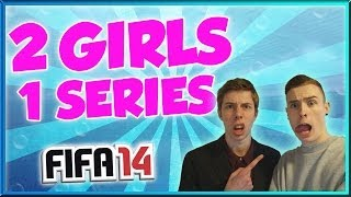 fifa 14 next gen 2 girls 1 series episode 27 playing wth the new team