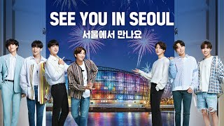 English [SEOUL X BTS] SEE YOU IN SEOUL