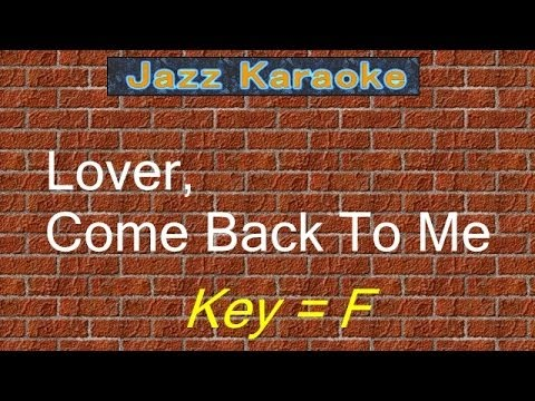 "JazzKara""Lover, Come Back To Me"" (Key=F)"