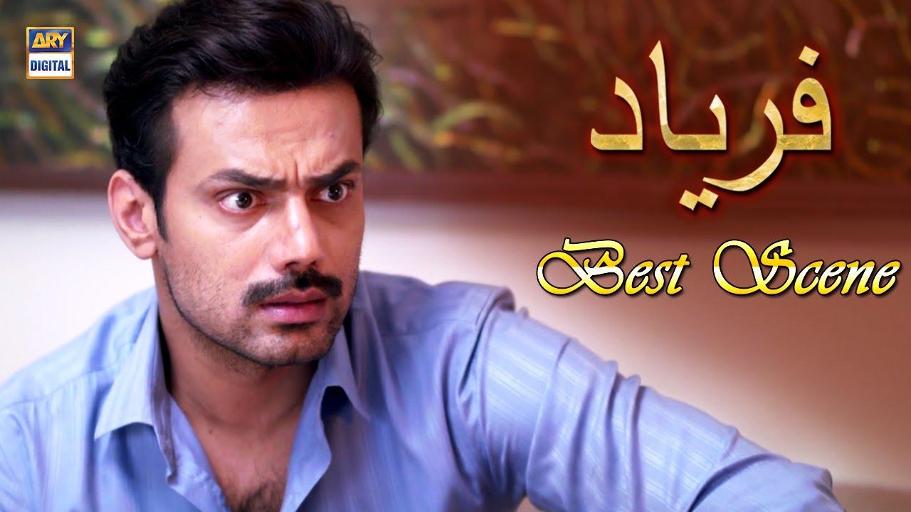 Muraad ki kahi har baat pori hokar rehti hai   Faryaad Best Scene   ARY Digital Drama