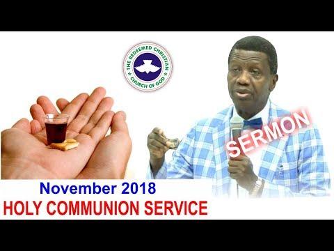 Pastor E.A Adeboye Sermon @ RCCG November 2018 HOLY COMMUNION SERVICE