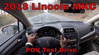 2018 Lincoln MKC POV Test Drive