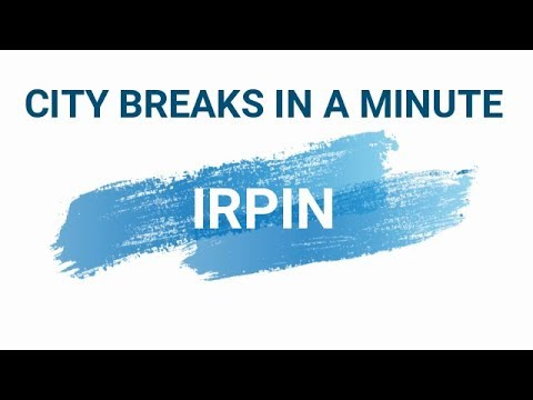 Irpin in a minute • Ιρπιν σε 1 λεπτό