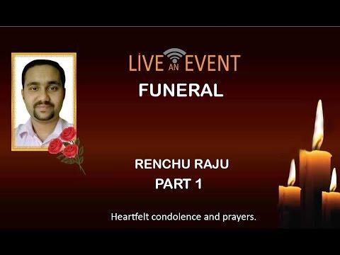 RENCHU RAJU FUNERAL Part 1