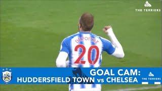 GOAL CAM: Huddersfield Town vs Chelsea