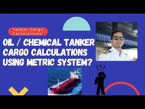 Cargo Calculation onboard Oil/Chemical Tankers made easy