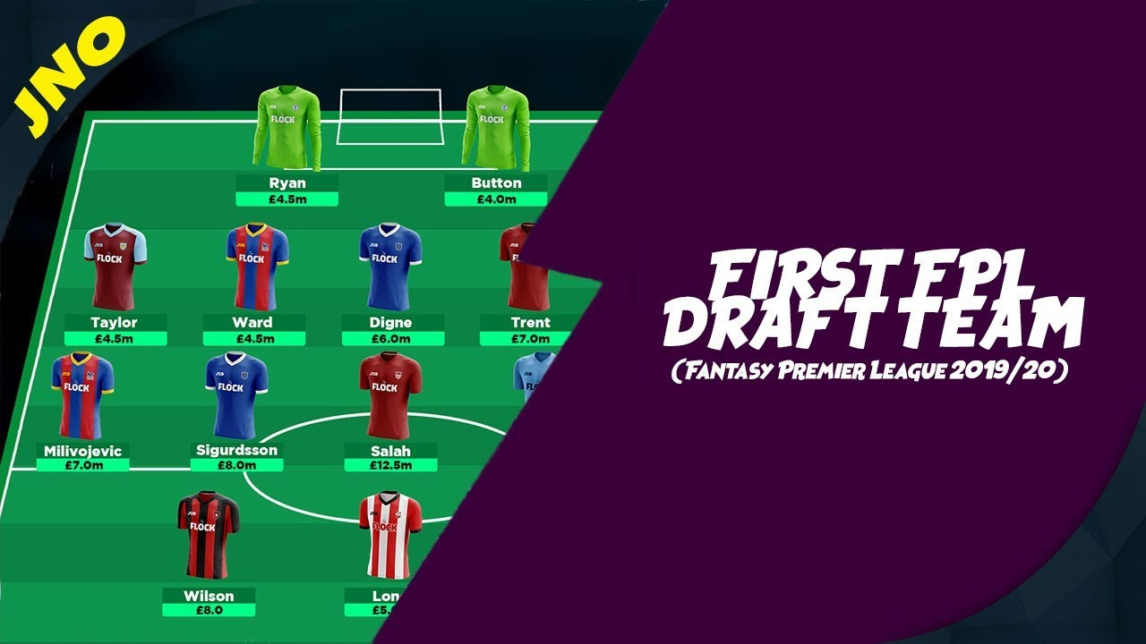 Best Fantasy Draft Picks 2020 FIRST FPL DRAFT | FANTASY PREMIER LEAGUE 2019/20 | INITIAL PICKS