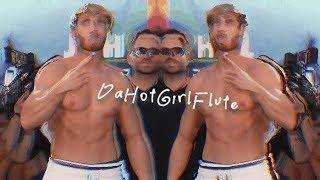 Ksi vs Logan Paul - DaHotGirlFlute Remix 1 hour