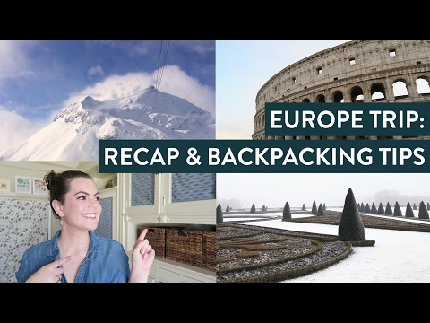 2 WEEKS IN EUROPE | Experience and Backpacking Tips | Switzerland, Italy and France