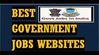 बेस्ट गवर्नमेंट जॉब्स वेबसाइट। BEST GOVERNMENT JOBS WEBSITE S