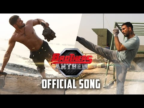 Brothers Anthem | Official Song | Brothers...
