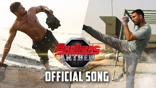 Brothers Anthem  Official Song  Brothers  Akshay Kumar Sidharth Malhotra
