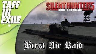Silent Hunter 5 | Battle of the Atlantic | Brest Harbour Air Raid
