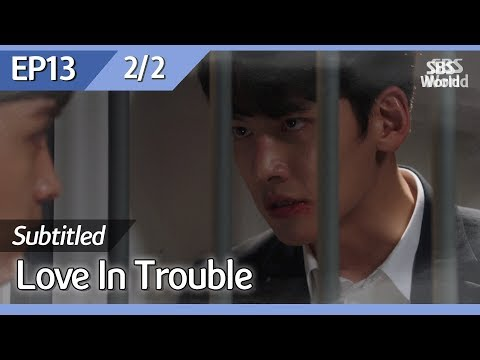 [CC/FULL] Love In Trouble EP13 (2/2) | 수상한파트너
