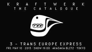 Kraftwerk - The Catalogue 3 - Akasaka Blitz, Tokyo, 2013-05-10 クラ...