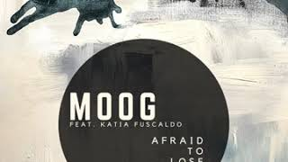 Afraid to Lose - Moog (New re-release)