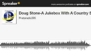 Doug Stone-A Jukebox With A Country Song (made with Spreaker)