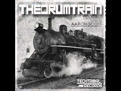 TechTribal: The Drum Train 004 - Aaron Scott