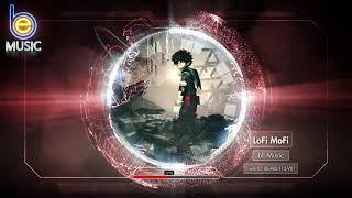 MUSIC -  LoFi MoFi